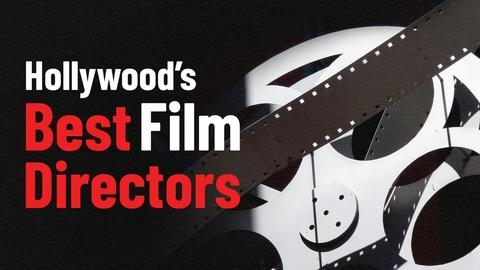 Hollywood's Best Film Directors: Preview