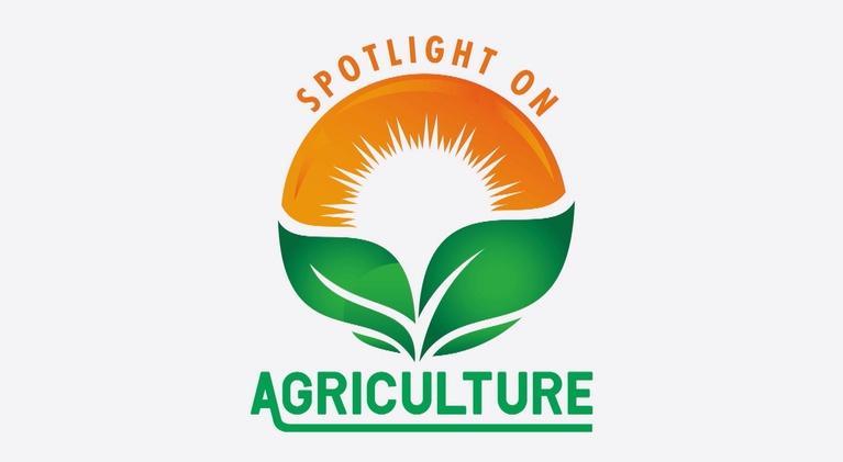 Spotlight on Agriculture: Spotlight on Agriculture