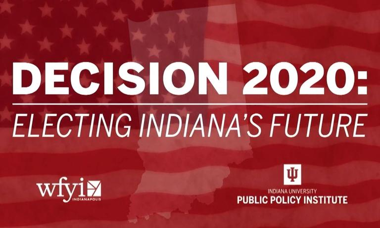 Decision 2020: Electing Indiana's Future