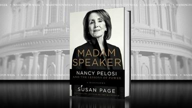 """""""Madam Speaker: Nancy Pelosi and the Lessons of Power"""""""