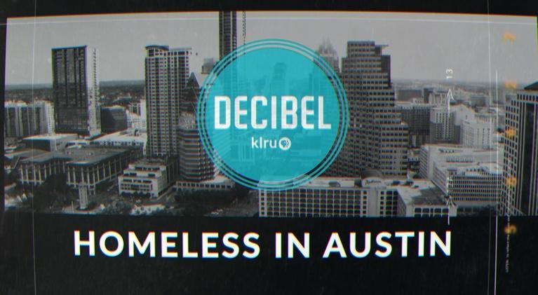 Decibel: Decibel: Homeless In Austin