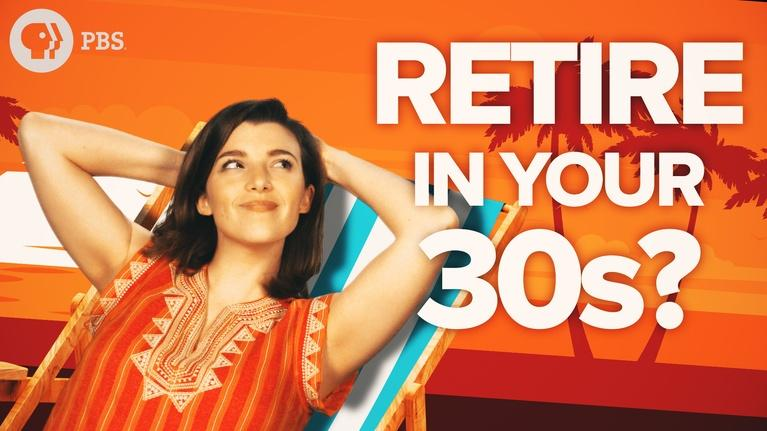 Two Cents: Can You Really Retire in Your 30s?