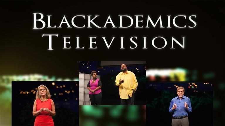 Blackademics TV: Gerstenblatt/Conways/Hoberman