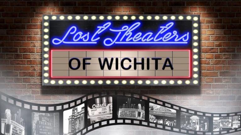 KPTS Documentaries: Lost Theaters of Wichita