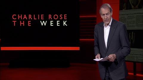 Charlie Rose The Week -- August 25, 2017