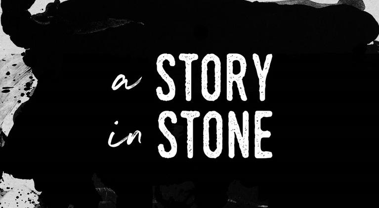 A Story in Stone: A Story in Stone
