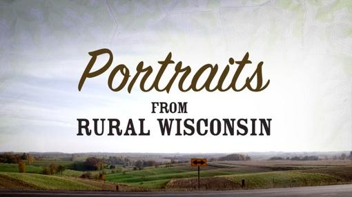 WPT Documentaries : Portraits From Rural Wisconsin