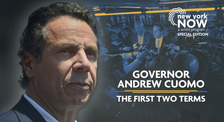 New York NOW: Governor Andrew Cuomo | The First Two Terms