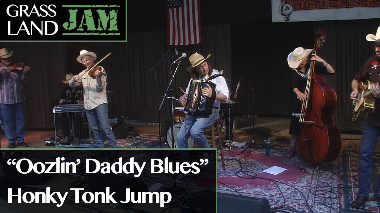 """""""Oozlin' Daddy Blues"""" Honky-Tonk Jump"""