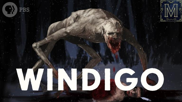 Monstrum: Windigo: The Flesh-Eating Monster of Native American Legend*