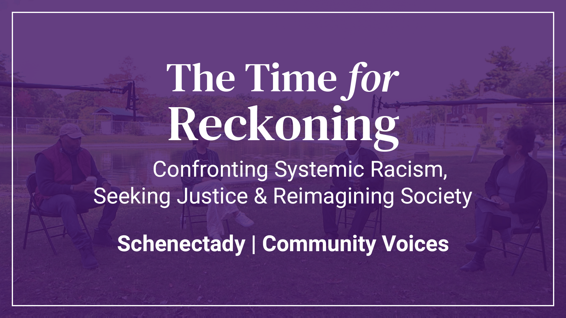 The Time For Reckoning | Schenectady Community Voi