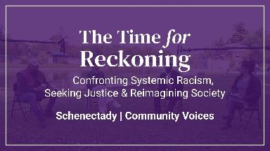 The Time For Reckoning | Schenectady Community Voices