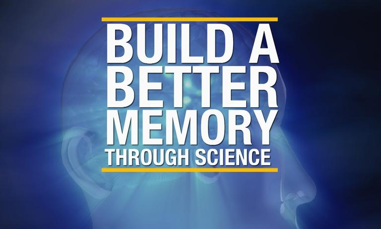 Build a Better Memory Through Science Preview