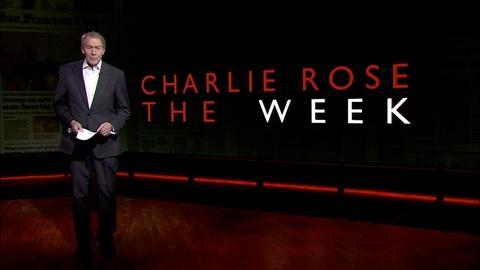 Charlie Rose The Week -- June 9, 2017