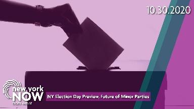 New York Election Day Preview, Future of Minor Parties