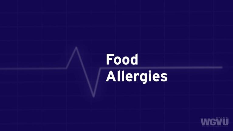 Family Health Matters: Food Allergies #1802