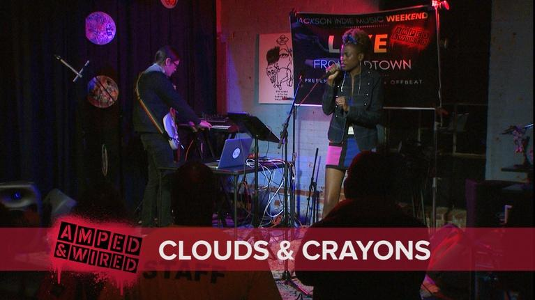 Amped & Wired: Clouds & Crayons