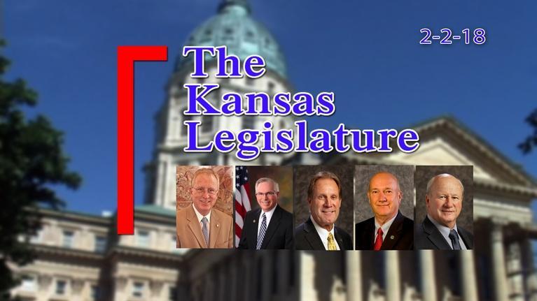 The Kansas Legislature: Kansas Legislature Show 2018-02-02