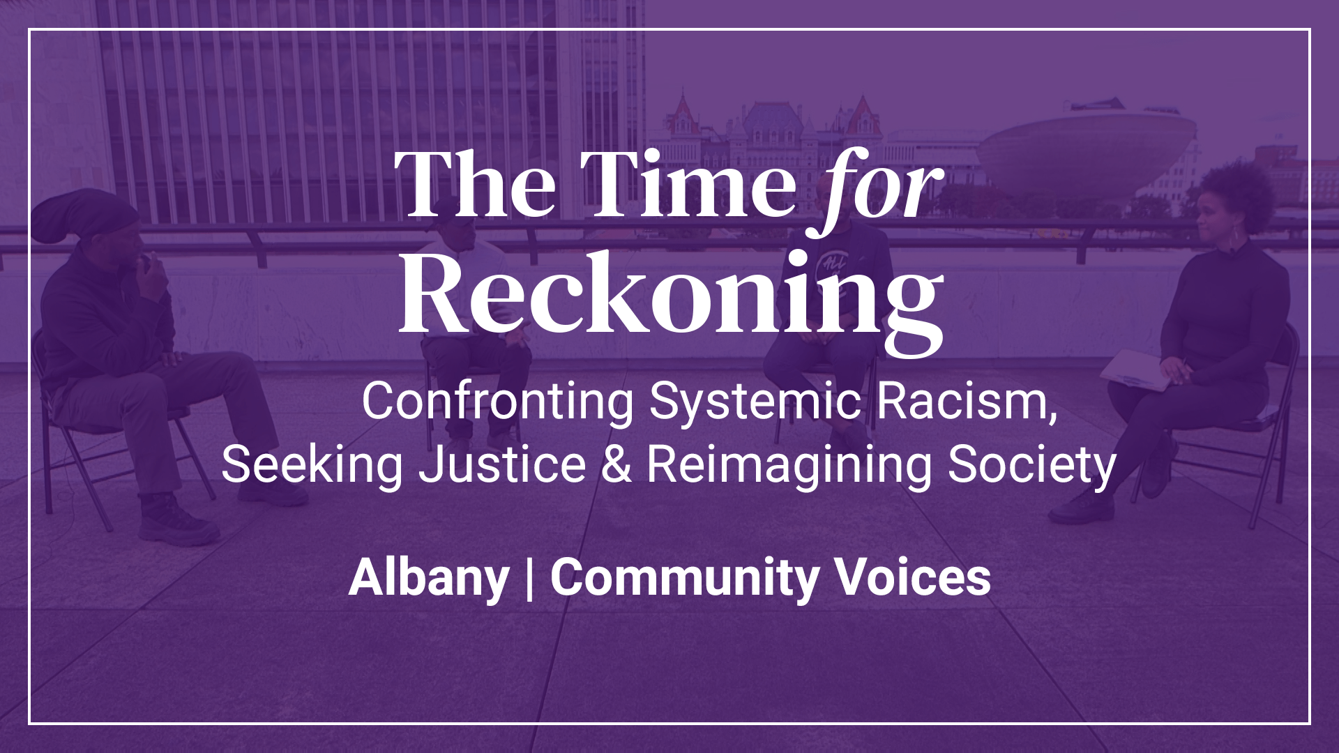 The Time For Reckoning | Albany Community Voices