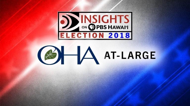 Insights on PBS Hawaiʻ'i: OHA At-Large