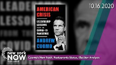 Cuomo's New Book, Restaurants Status, Election Analysis