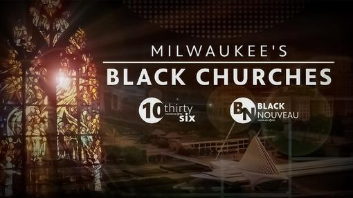 Black Nouveau : Milwaukee's Black Churches