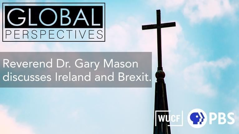 Global Perspectives: Reverend Dr. Gary Mason