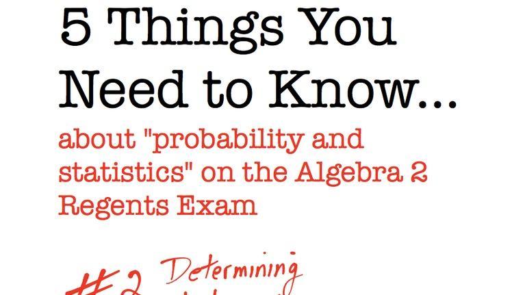 Regents Review: CC Algebra II Determining Independence