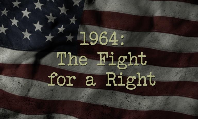 1964: The Fight for a Right