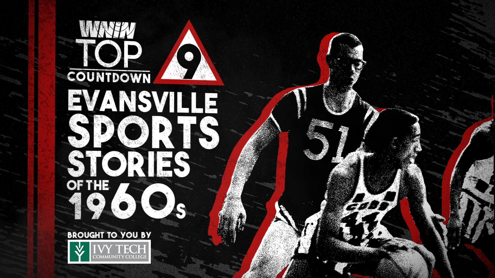 WNIN's Top 9 Evansville Sports Stories of the 1960's