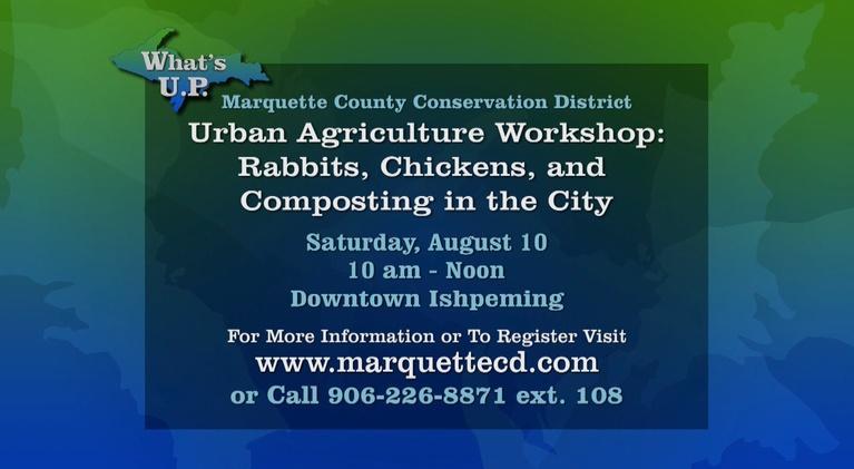 What's U.P.: Urban Agriculture Workshop