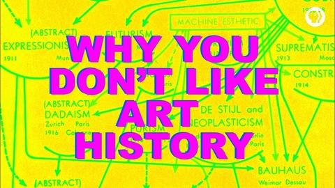 The Art Assignment -- Why You Don't Like Art History