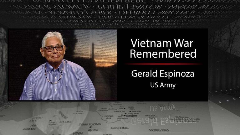 Vietnam War Remembered: Gerald Espinoza