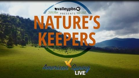 ValleyPBS Specials -- Nature's Keepers