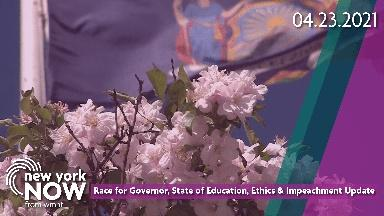 Race for Governor, State of Education, Impeachment Update