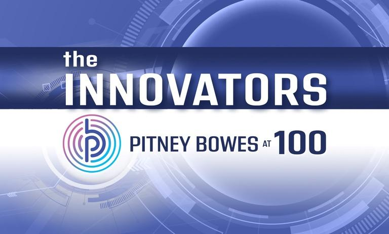 The Innovators: Pitney Bowes at 100