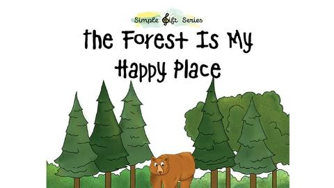 """Simple Gift Series -- More Music with Marty; Going on a Hike; """"The Forest Is My Ha"""
