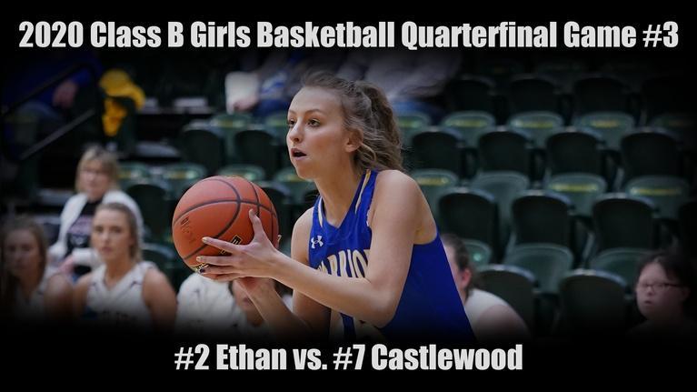 High School Activities: 2020 Class B Girls Basketball Quarterfinal Game #3