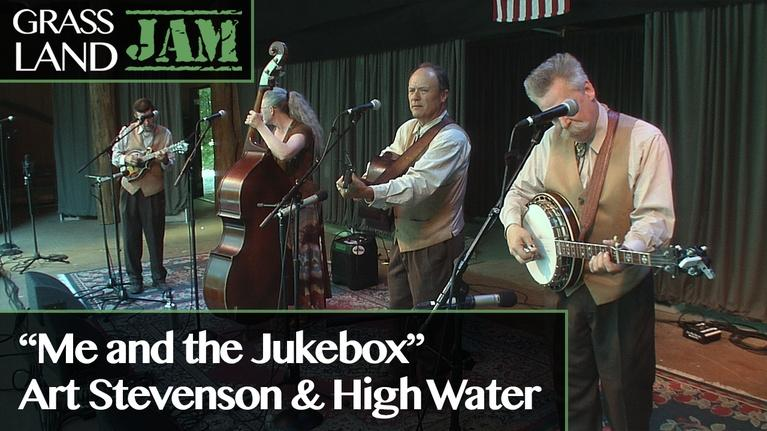 "Grassland Jam: Art Stevenson & High Water ""Me and the Jukebox"""