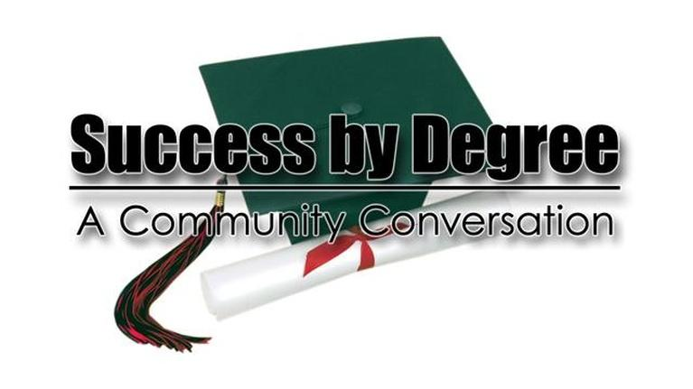 Community Conversations: Success by Degree