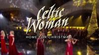 arizona pbs previews celtic woman home for christmas - Celtic Woman Home For Christmas