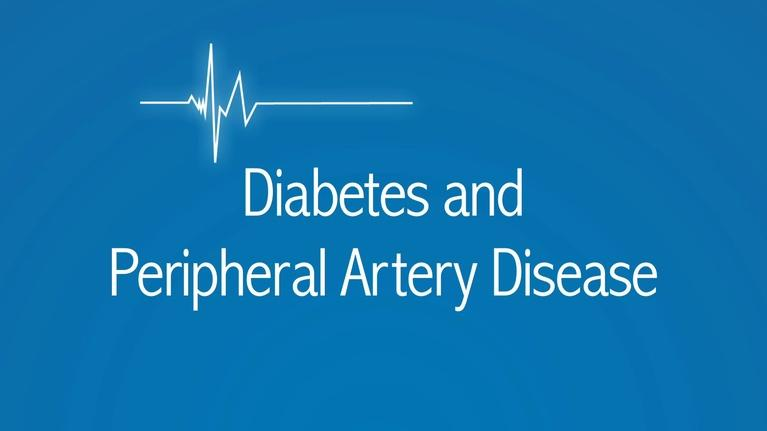 The Latest Procedure: Diabetes and Peripheral Artery Disease