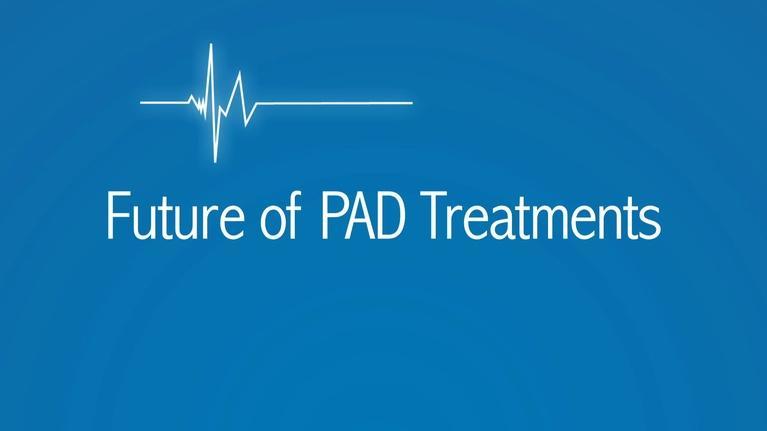 The Latest Procedure: Future of PAD Treatment