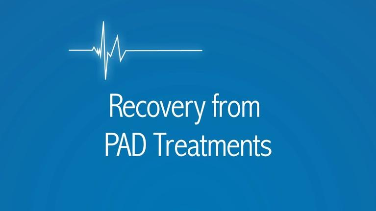 The Latest Procedure: Recovering from PAD Treatments