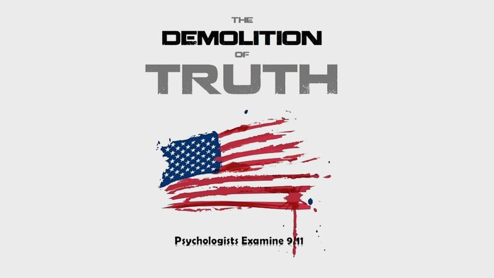 The Demolition of Truth: Psychologists Examine 9/11 image