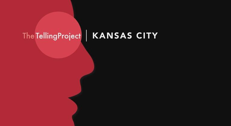 The Telling Project- Kansas City: The Telling Project - Kansas City