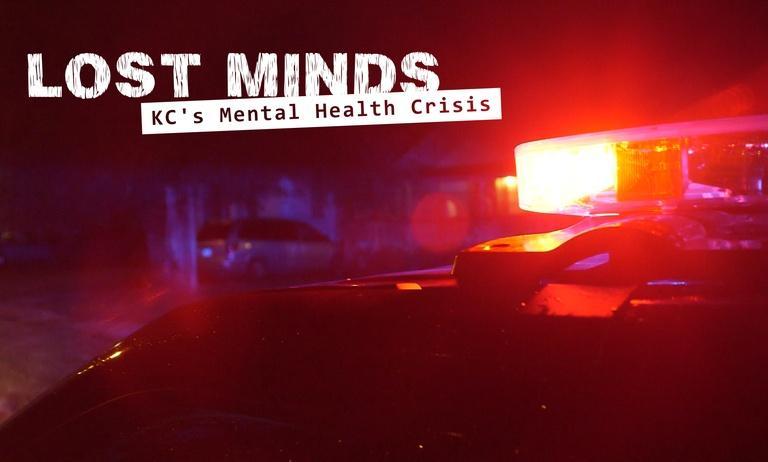 Lost Minds: KC's Mental Health Crisis