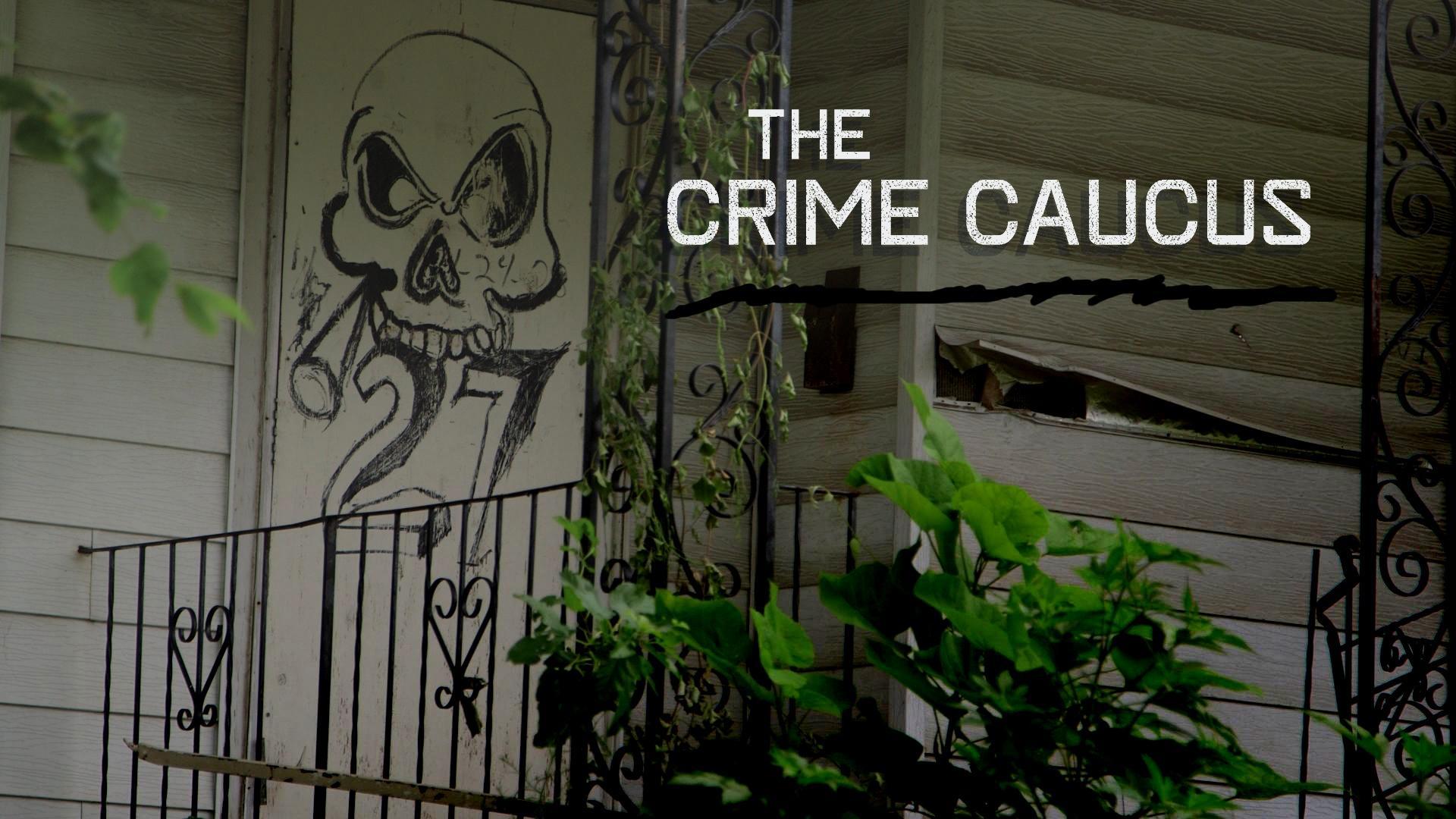 The Crime Caucus