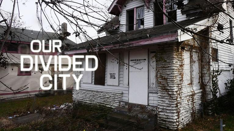 Our Divided City: Our Divided City