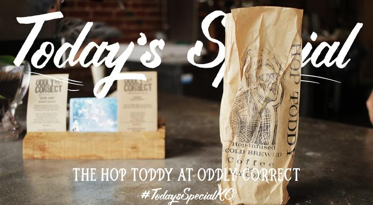 Today's Special: Hop Toddy at Oddly Correct